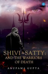 Shivi And Satty: And The Warriors Of Death book cover